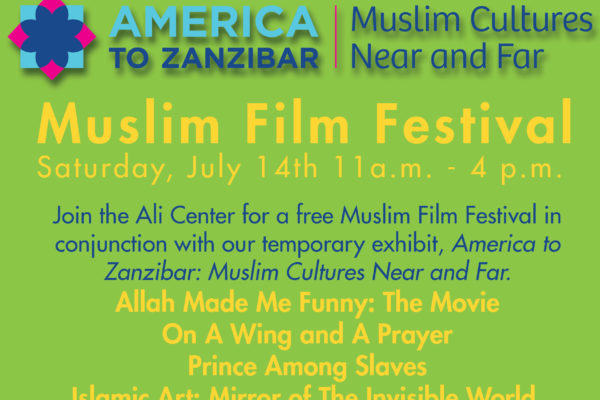 muslim film festival flyer for the event on july 14th at 11 am