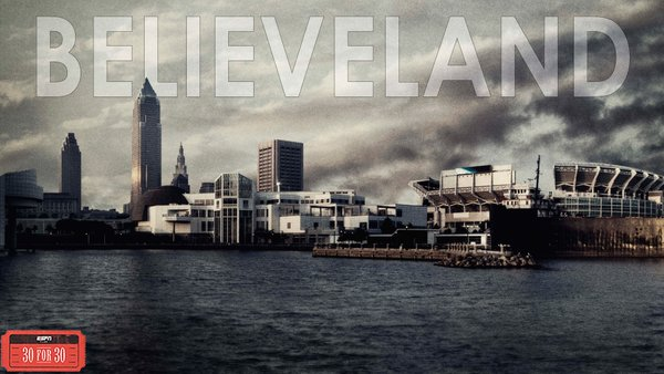 believeland 30 for 30